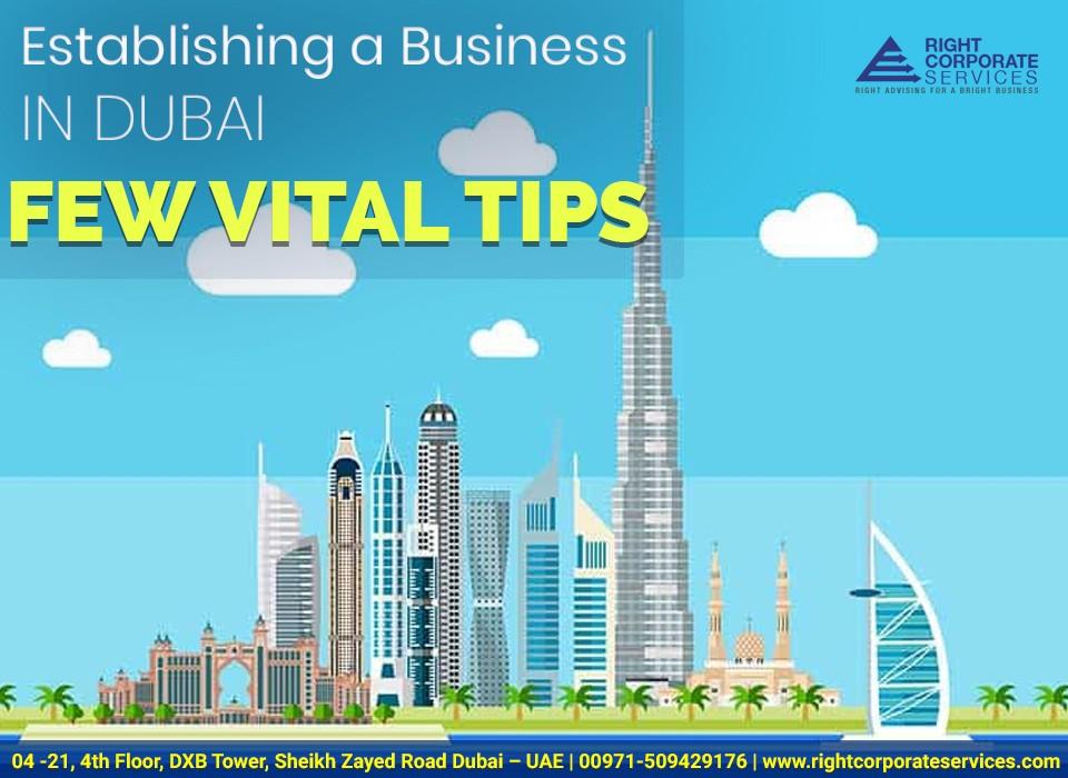 Establishing a Business in Dubai – Few Vital Tips